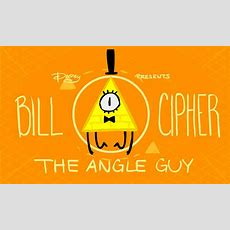Bill Ci The Angle Guy  Gravity Falls  Know Your Meme