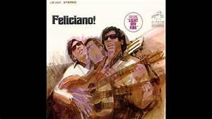 Jos U00e9 Feliciano - Light My Fire Chords