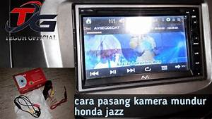 Cara Pasang Kamera Mundur Honda Jazz