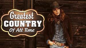 Greatest Countr... Country Songs