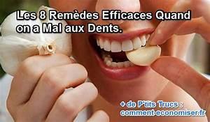 Rage De Dents Que Faire : les 8 rem des efficaces quand on a mal aux dents ~ Maxctalentgroup.com Avis de Voitures