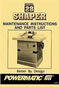 Powermatic Model 28 Wood Shaper Instructions  U0026 Part Owner