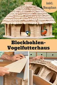 Futterhaus Für Vögel Selber Bauen : 25 b sta vogelhaus bauen id erna p pinterest ~ Whattoseeinmadrid.com Haus und Dekorationen
