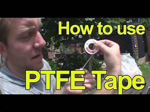 HOW TO USE PTFE TAPE - Plumbing Tips - YouTube