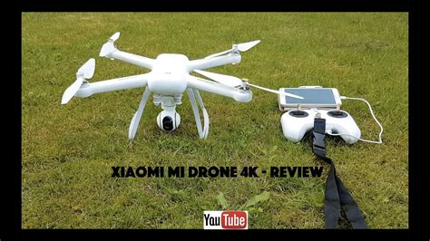 xiaomi mi drone  review unboxing flight test   samples youtube