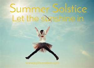 Summer Solstice – Let the sunshine in – Joy in Creation