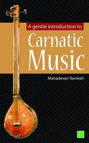 gentle introduction  carnatic   mahadevan ramesh