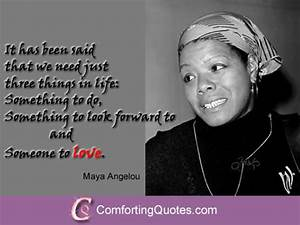 Maya Angelou Quotes About Love and Life - Image Quote