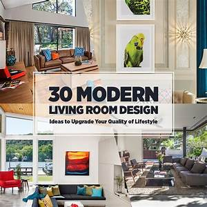 30 Modern Living Room Design Ideas to Upgrade Your Quality ...
