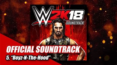 #wwe2k18 Soundtrack