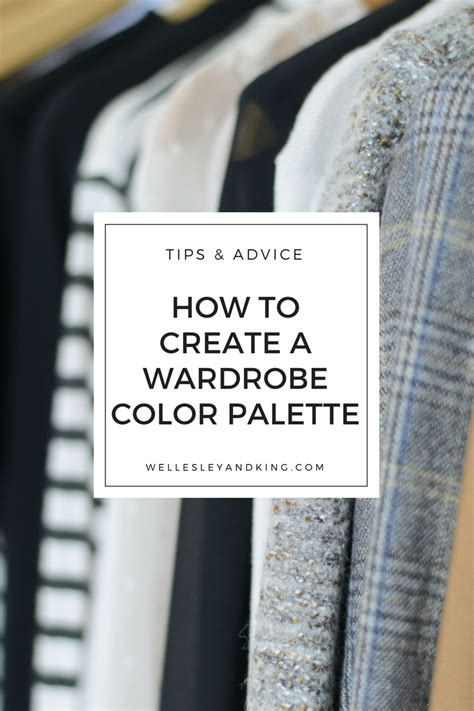 Create  Wardrobe Color Palette Styling Tips