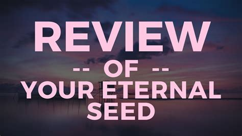 Your Eternal Seed Review - Is This Legit Or A Scam? - YouTube