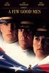 A Few Good Men (1992) or 'A false victory'. | Film Through ...