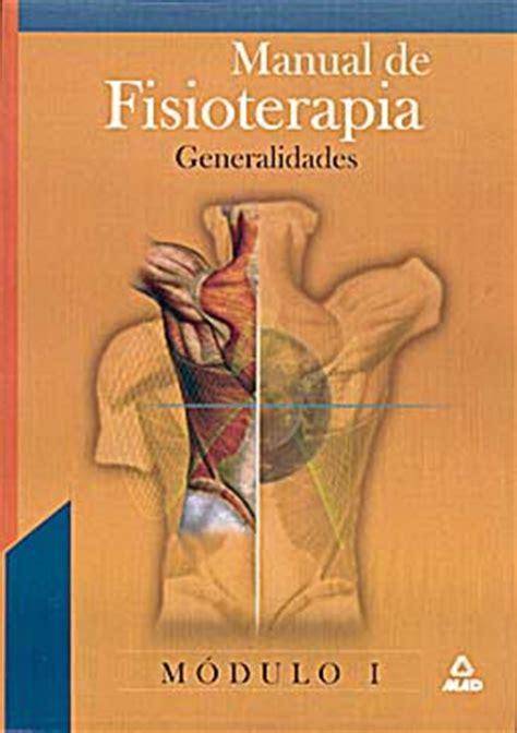 manual de fisioterapia modulo  generalidades isbn