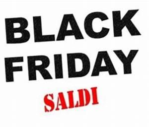 Reisen Black Friday 2018 : black friday 2018 data offerte in italia e negozi aderenti ~ Kayakingforconservation.com Haus und Dekorationen