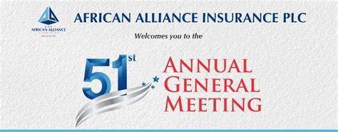 Following aai growth and expansion plan, the organization seek to recruit energetic, result. AGM   African Alliance Plc