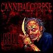 2006 Kill (Single) - Cannibal Corpse mp3 buy, full tracklist