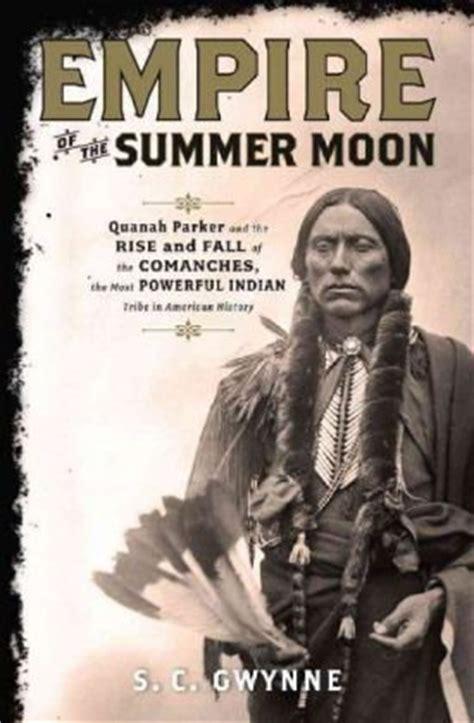 empire   summer moon quanah parker   rise