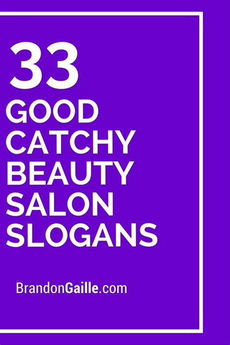 good catchy beauty salon slogans beauty beauty