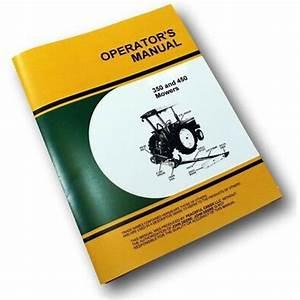 Operators Service Manual For John Deere 350 450 Bar Mower