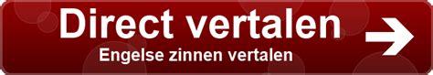 zinnen vertalen engels nederlands