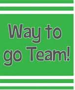 Way To Go Team