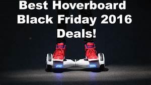 Hoverboard Black Friday : segway swagtron hoverboard cyber monday 2016 deals ~ Melissatoandfro.com Idées de Décoration