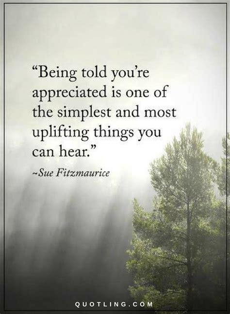 appreciation quotes  told   appreciated