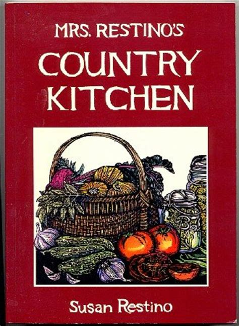 country kitchen cookbook mrs restinos country kitchen susan restino fashioned 2765