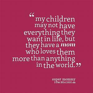 My Son Is My World Quotes. QuotesGram
