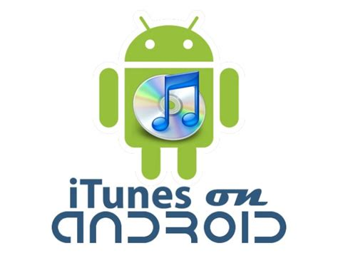 is there an itunes app for android is apple planning to launch an itunes app for android i
