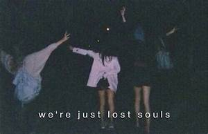 we're just lost souls | Tumblr