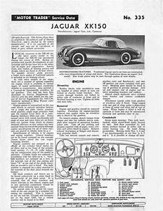 U0026 39 Motor Trader U0026 39  Service Data  1960  For The Xk150 Also The