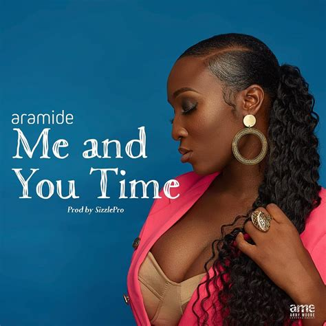 Aramide – Me and You Time DOWNLOAD MP3 | Wadupnaija