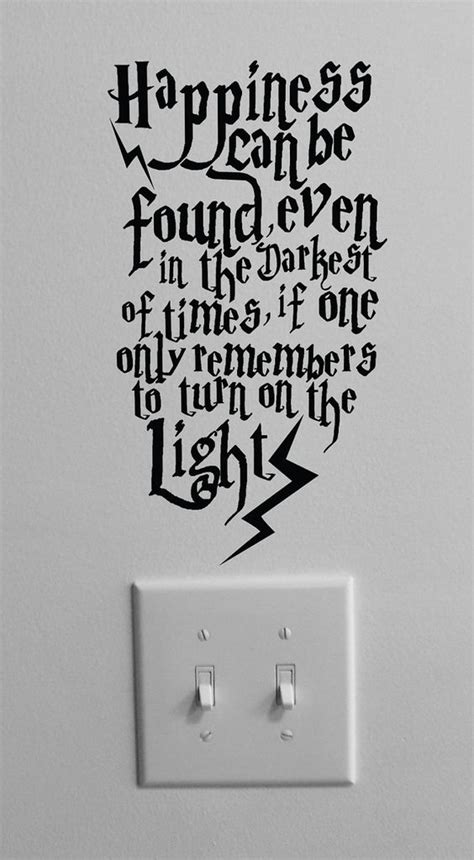 Dumbledore Light Quote by 40 Best Albus Dumbledore Quotes From Harry Potter Books