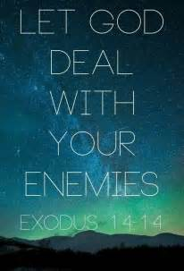 God Takes Care of Your Enemies Quotes