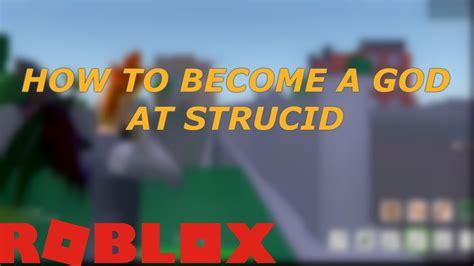 god  strucid tips  tricks