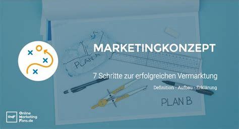 marketingkonzept definition und erklaerung  schritte