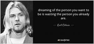 TOP 25 QUOTES B... Nirvana Friend Quotes