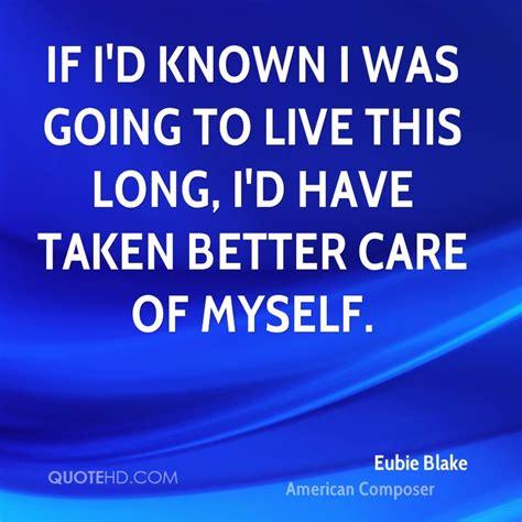 Eubie Blake Quotes | QuoteHD