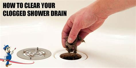 clear  clogged shower drain tips   plumber