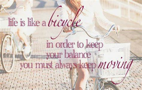 Quote Keep Moving Bicycle