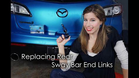 replacing rear sway bar  links youtube
