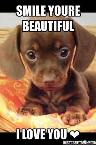 Meme Smile - smile youre beautiful