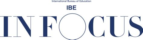 unesco international bureau of education in focus magazine of the unesco international bureau of