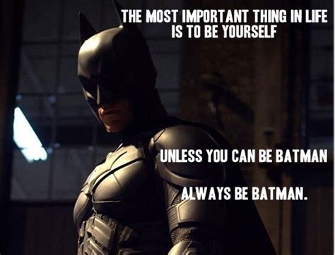 Always Be Batman Meme - irti funny picture 1583 tags anyone yourself batman be always
