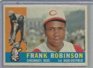Follow my instructions in this video step by step to easily find out what your. 1960 Topps Baseball Frank Robinson Card # 490 Near Mint ...
