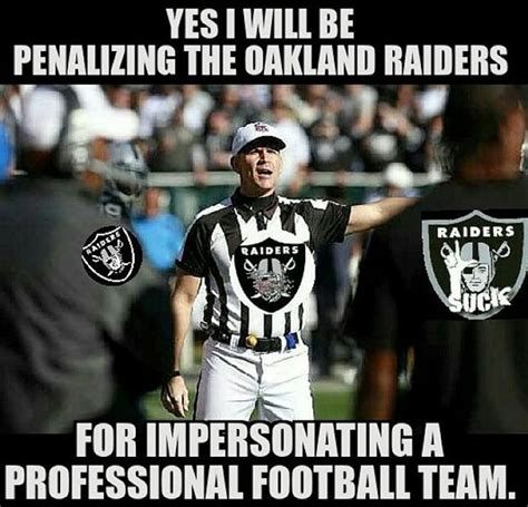 Funny Oakland Raiders Memes - raiders meme 100 images funny oakland raider pictures and memes oakland raiders fans daily