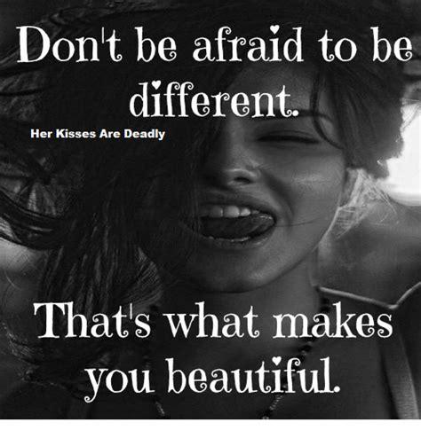 dont  afraid     kisses  deadly