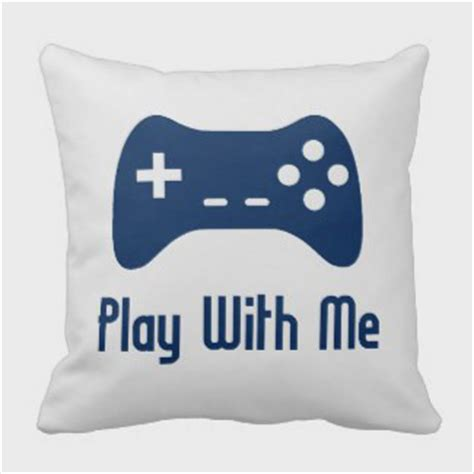 How To Play It Can Buy Me A Boat by Coolest Geekiest Pillows You Can Buy Gift